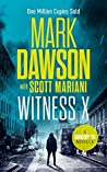 Witness X (Group Fifteen Files #2)
