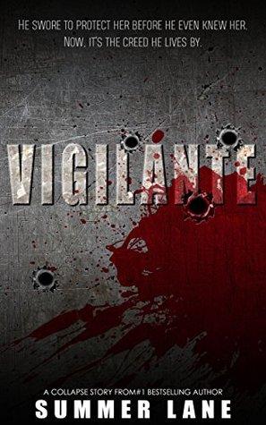 Vigilante by Summer Lane