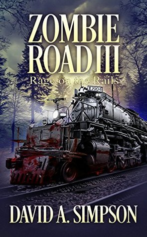 Rage on the Rails by David A. Simpson