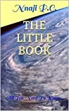 The Little Book: All You Need To Know...