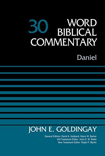 Daniel, Volume 30 (Word Biblical Commentary)