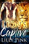 The Lion's Captive: A Paranormal Shapeshifter Romance