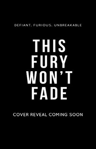 This Fury Won't Fade by Lea McKee