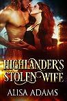 Highlander's Stolen Wife