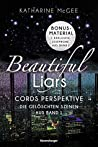 Beautiful Liars: Cords Perspektive