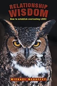 Relationship Wisdom: How to Establish Everlasting Love!