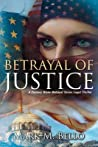 Betrayal of Justice (Zachary Blake Betrayal #2)