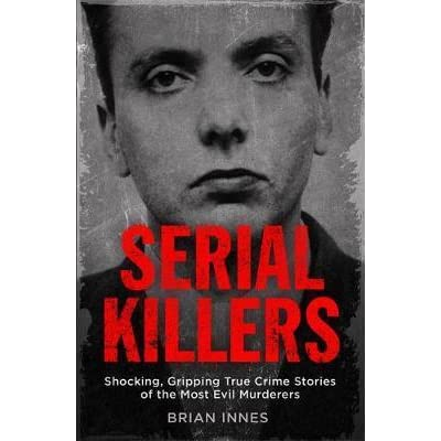 serial killers and their motives
