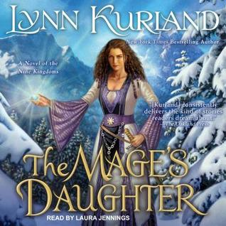 The Mage's Daughter (Nine Kingdoms, #2) by Lynn Kurland