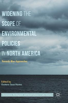 Widening the Scope of Environmental Policies in North America Towards Blue Approaches