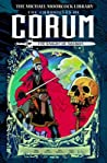 The Michael Moorcock Library - The Chronicles of Corum, Vol. 1: The Knight of Swords ebook review