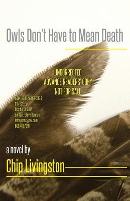 Owls Don't Have to Mean Death