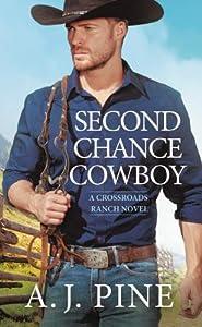 Second Chance Cowboy (Crossroads Ranch, #1)