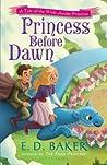 Princess Before Dawn (The Wide-Awake Princess, #7)