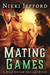 Mating Games (Wolf Hollow Shifters #2)