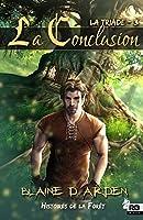 La Conclusion: La Triade, T3