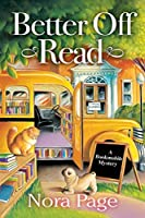 Better Off Read (A Bookmobile Mystery, #1)