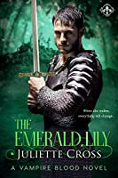 The Emerald Lily (Vampire Blood, #4)