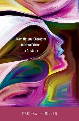 From Natural Character to Moral Virtue in Aristotle