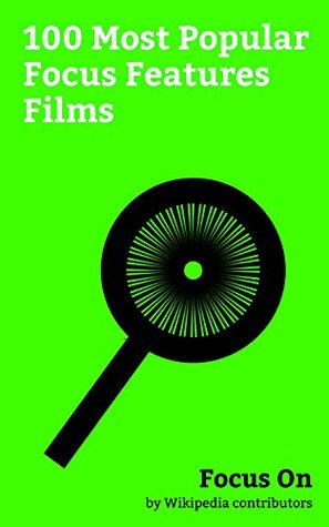 Focus On: 100 Most Popular Focus Features Films: Focus Features, Fifty Shades Darker (film), Nocturnal Animals, Fifty Shades of Grey (film), Kubo and the ... Girl (film), Brokeback Mountain, etc.