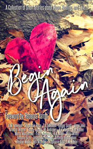 Begin Again by A.M. Johnson