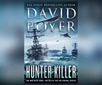 Hunter Killer: The War with China: The Battle for the Central Pacific