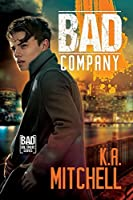 Bad Company (Bad in Baltimore, #1)