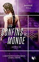 Les Confins du Monde (la Conspiration, #3)