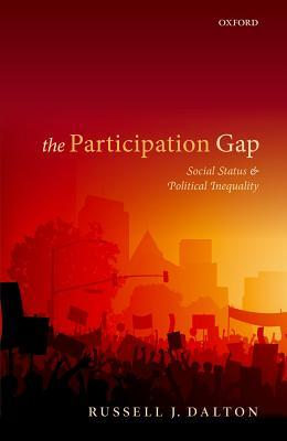 The Participation Gap Social Status And Political Inequality