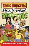 Bob's Burgers Grand Re-Opening Mad Libs
