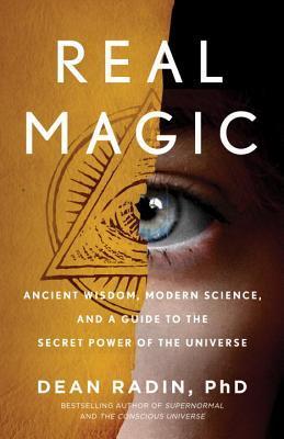 Real Magic by Dean Radin