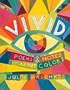 Vivid: Poems & Notes about Color