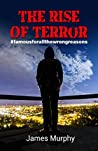 The Rise Of Terror