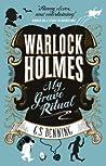 My Grave Ritual (Warlock Holmes, #3)