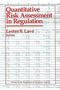 Quantitative Risk Assessment in Regulation