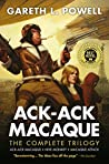 Ack-Ack Macaque: The Complete Trilogy