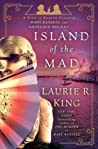 Island of the Mad by Laurie R. King