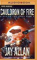 Cauldron of Fire (Blood on the Stars, #5)