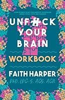 Unfuck Your Brain Workbook