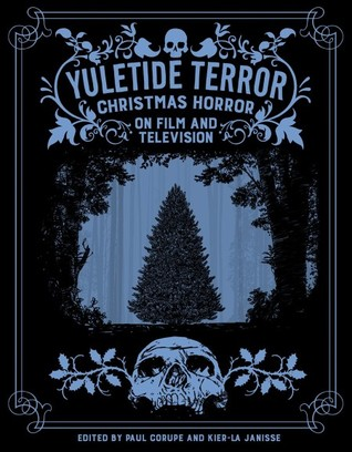 Yuletide Terror: Christmas Horror on Film and Television
