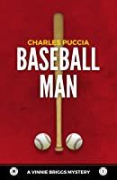 Baseball Man: Vinnie Briggs Mystery No 2