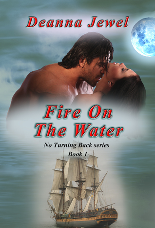 Fire on the Water, No Turning Back series, book 1