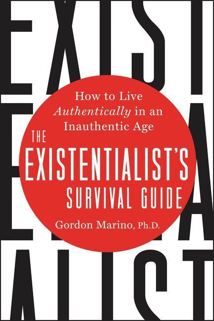 The Existentialist's Survival G - Gordon Marino