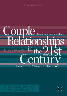 Couple Relationships in the 21st Century Research, Policy, Practice