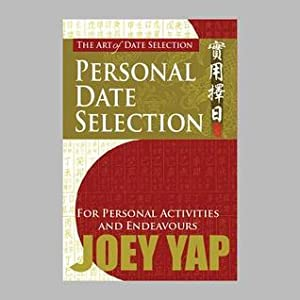 The Art Of Date Selection:  Personal Date Selection For Personal Activities And Endeavours