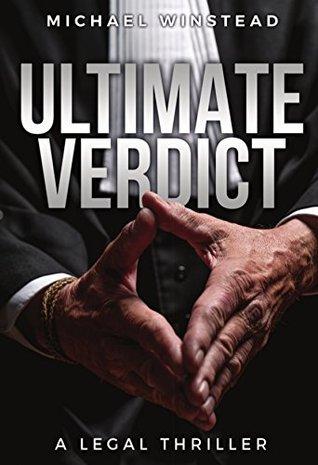 Ultimate Verdict: A Legal Thriller