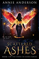 Scattered Ashes (Ashes to Ashes, #1)