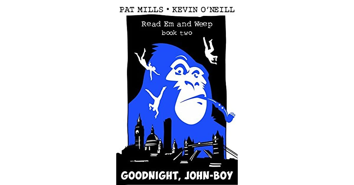 Goodnight John Boy Read Em And Weep Book 2 By Pat Mills
