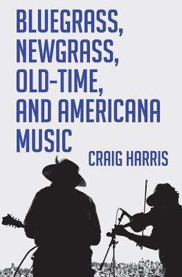 Bluegrass, Newgrass, Old-Time, and Americana Music