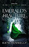 Emerald's Fracture (Isles of Stone #1)